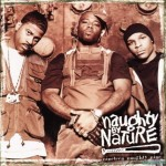Naughty By Nature Planning Album & Reality Show For 2010 + Everythings Gonna Be Alright