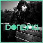 "New Video: @Dondria   ""You're The One"""