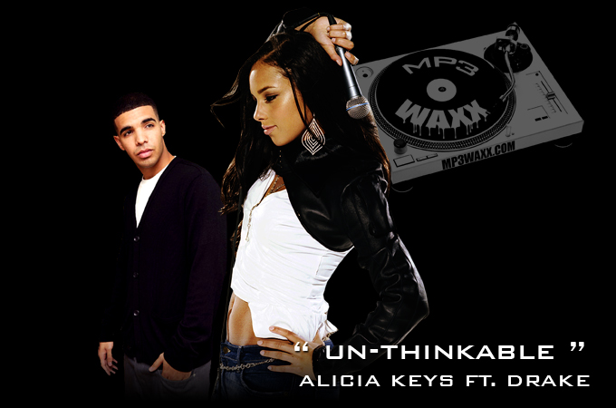"DOWNLOADS: Alicia Keys ft Drake ""Unthinkable"" Remix + Amerie – ""Who's Gonna Love You"""
