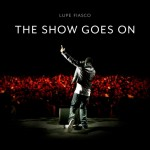 "Lupe Fiasco  Releases  New Single ""The Show Goes On"""