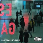 ALBUM REVIEW – DIDDY DIRTY MONEY – LAST TRAIN TO PARIS – Are you buying a ticket?