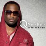 Q Parkers From R&B Group 112 Preps Solo Album And 2012 Fitness Calendar