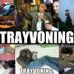 'Trayvoning' : Public Mocking the Death Of Trayvon Martin