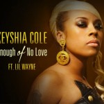 "Keyshia Cole feat. Lil Wayne 'Enough of No Love"" Video Teaser"