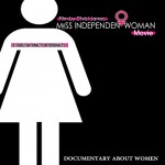Video: Documentary Film 'Miss Independent Woman' Official Trailer