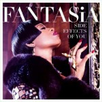 """Fantasia Releases """"The Side Effects of You"""" Album Preview"""
