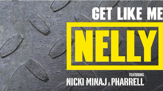 Nelly-Get-Like-Me-Nicki-Minaj-Pharrell-Freddy-O