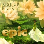 "New Music: Beyonce Releases Song From ""Epic"" Soundtrack, ""Rise Up"""