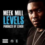 """Meek Mill Shares Inspiration for """"Levels"""""""