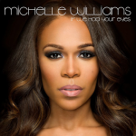 """New Music: Michelle Williams – """"If We Had Your Eyes"""""""