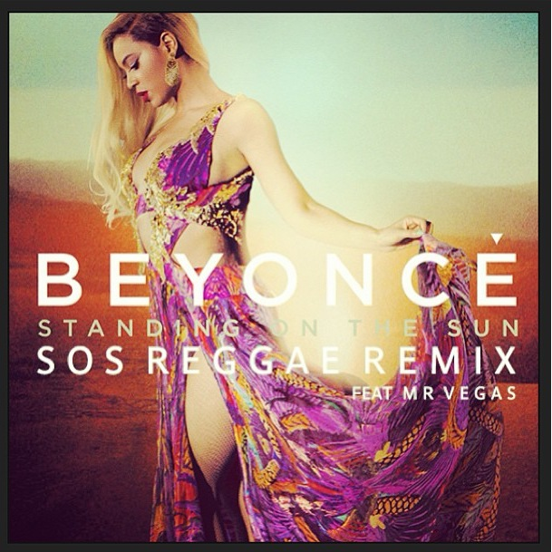 beyonce-mr-vegas-standing-on-the-sun-sos-reggae-remix-freddy-o