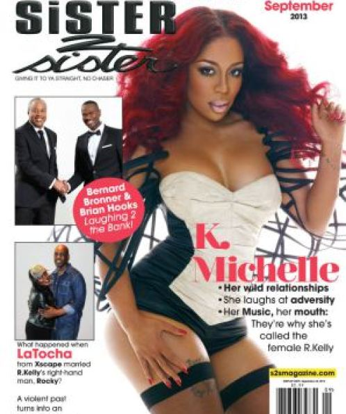 KMichelle Covers Sister2Sister September 2013 Issue