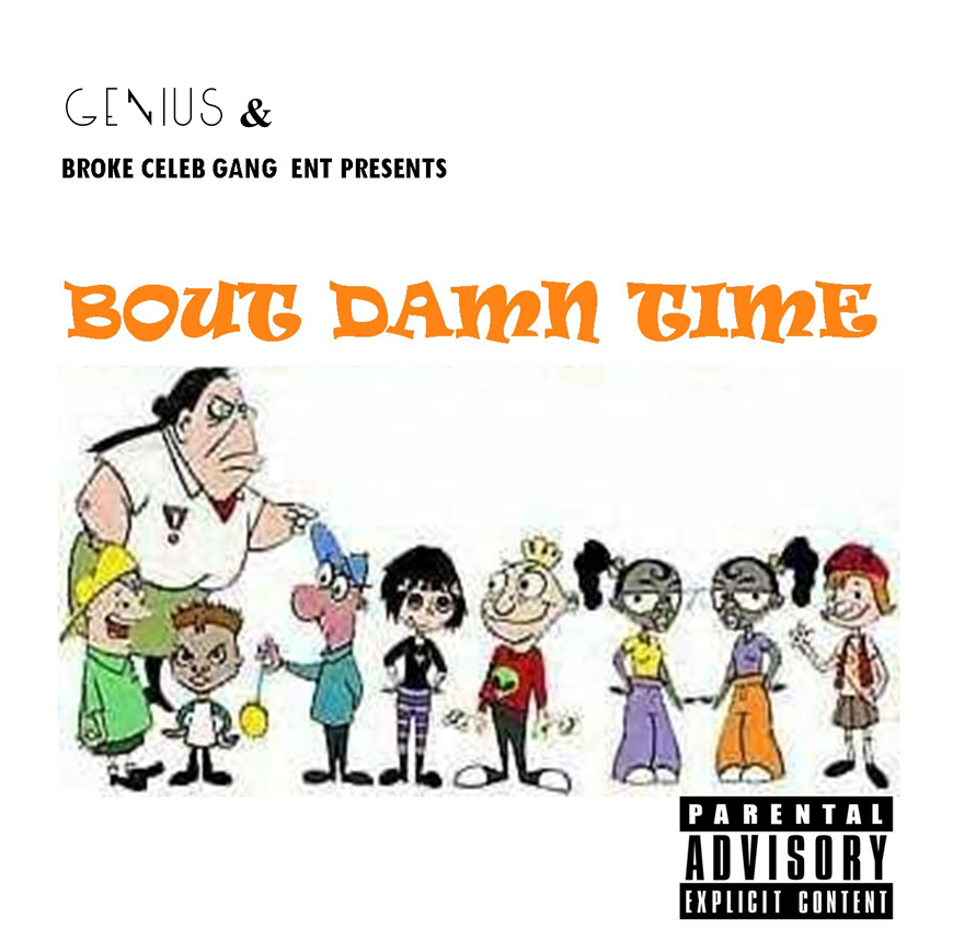 Broke Celebs Gang Mixtape Bout Damn Time