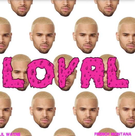 chris-brown-loyal-artwork-lil-wayne-french-montana