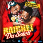 Emmanuel & Phillip Hudson Presents: 'Ratchet Du Soleil'
