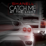 "NEW MUSIC: YMCMB'S Shanell featuring Yo Gotti  ""Catch Me at the Light"""