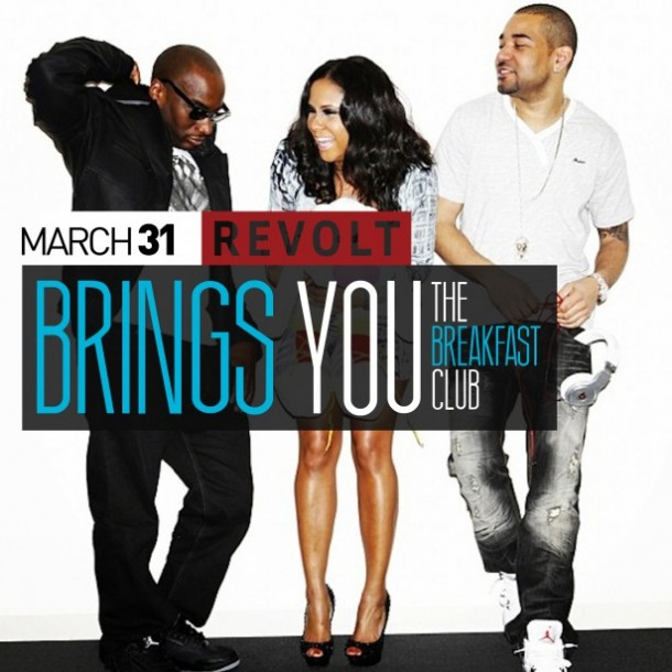 The_Breakfast_Club_REVOLT_March04