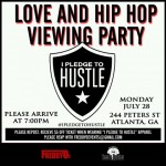 EVENT: FreddyO Presents #IPLEDGETOHUSTLE Love and Hip Hop Atlanta Watch Party!