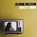 Jazmine Sullivan's Latest Album, 'Reality Show,' Streams Online Prior to Release!