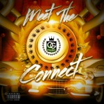 The Connect - Mixtape Meet the Connect coming soon