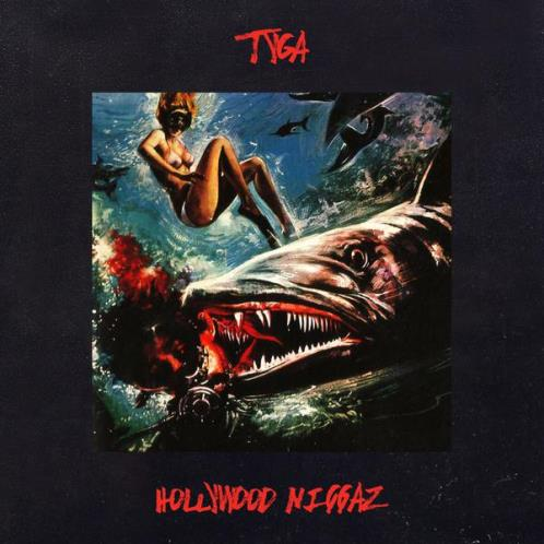 Tyga Hollywood Niggaz Cover