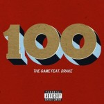 New Music: The Game feat. Drake – '100'