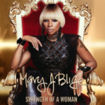 """Strength Of A Woman"" New Album Announced By Mary J. Blige Announces"
