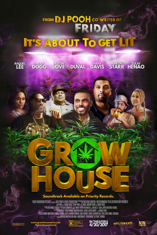 Grow House 420 Film Starring Snoop Dogg Deray Davis Lil Duval And More In Theaters April 20th Freddyo Com Freddyo Com