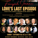 Love's Last Episode Hottest Stageplay Sept 10th at Porter Sanford Performing Arts