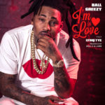 "[Official Video] Ball greezy ""In Love"""