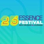 Essence Fest 2019 !!! This Weekend