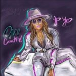 Full Version: Yo Yo feat Patient Picasso, Brittany B & Tyeler Reign
