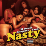 New Video : Lil Duval, Jacquees, Tank – Nasty