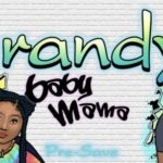 [Music Video] Brandy Puts On For The Baby Mamas