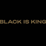[Watch This] Beyonce's Black is King Trailer