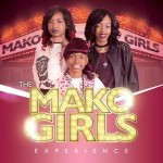 The Mako Girls New EP Is Out Now!